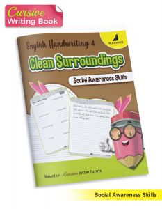 English Handwriting Practice | English Cursive Writing Book 4 - Clean Surroundings | Develop Social Awareness Skills in Children | Includes Activities like Colouring, Crosswords, Line Tracing and Maze