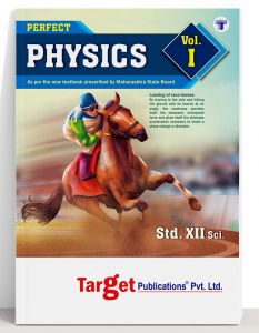 Std 12 Physics Book Vol 1 | HSC Science Maharashtra Board | Perfect Series