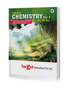Std 12 Chemistry Book Vol 1 | HSC Science Maharashtra Board | Perfect Series