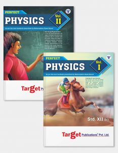 Std 12 Physics Book Vol 1 and 2 | HSC Science Maharashtra Board | Perfect Series