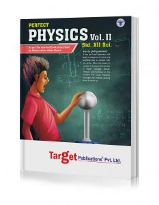 Std 12 Physics Book Vol 2 | HSC Science Maharashtra Board | Perfect Series