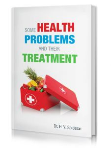 Some Health Problems and their Treatment by Dr H.V. Sardesai