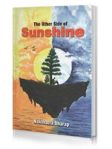 The Other Side of Sunshine by Nakshatra Dharap