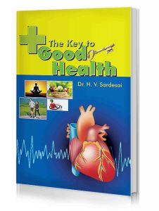 The Key to Good Health by Dr H.V. Sardesai
