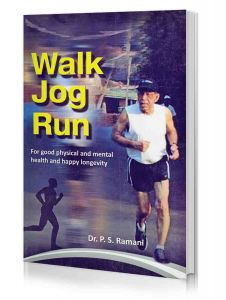 Walk Jog Run by Dr P.S. Ramani
