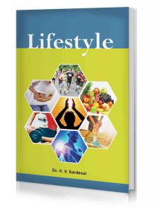 Lifestyle - A Book on Art of Living and Healthy Lifestyle by Dr H V Sardesai
