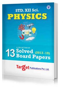 Std 12 Physics Solved Board Question Papers Book | Science HSC Maharashtra State Board | Std 12th Previous Years Question Bank from 2013 - 2019 for 2020 Examination