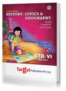 Std 6 Perfect Notes History - Civics and Geography Book