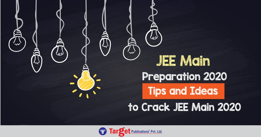 Top Tips and Tricks to Crack JEE Main 2020 Examination