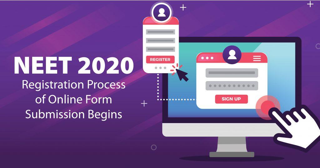 NEET UG 2020 Registeration Process