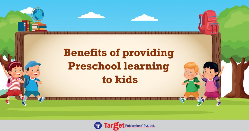 Advantages of enrolling your ward to preschool