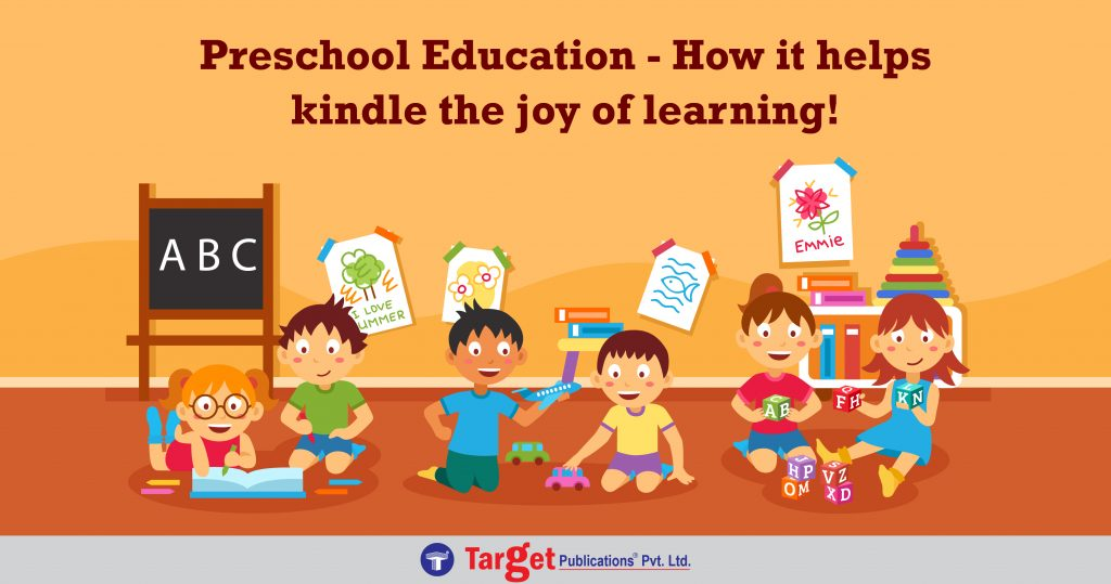 Preschool Education - It helps kindle the joy of learning!