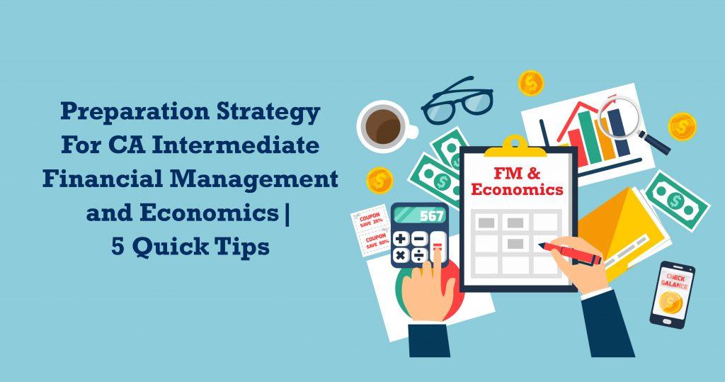 Preparation Strategy for CA Intermediate Economics for Finance